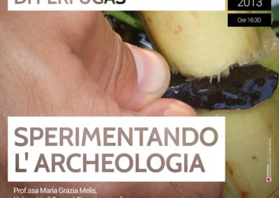 Sperimentando L'archeologia