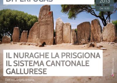Il nuraghe La Prisgiona il sistema cantonale gallurese