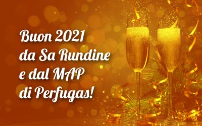 Buon 2021 da Sa Rundine e dal MAP di Perfugas!